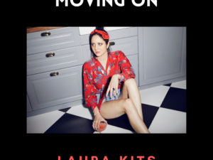 Laura Kits brengt EP 'Moving On' uit als reminder om je angsten los te laten