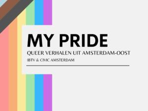 IBTV presenteert documentaire My Pride: Queer verhalen uit Amsterdam-Oost